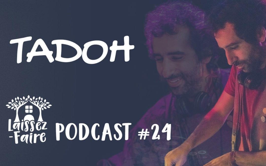 Laissez-Faire Podcast #24 – Tadoh