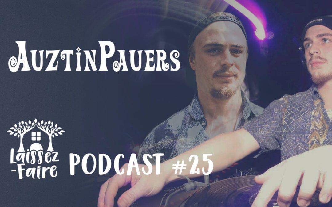 Laissez-Faire Podcast #25 – AuztinPauers